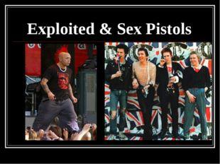 Exploited & Sex Pistols