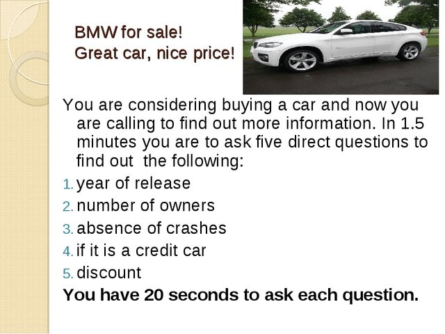 BMW for sale! Great car, nice price! You are considering buying a car and now...
