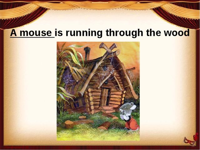 A mouse is running through the wood