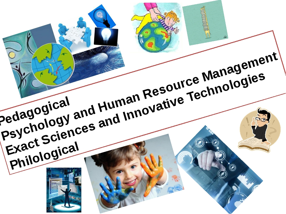Pedagogical Psychology and Human Resource Management Exact Sciences and Innov...