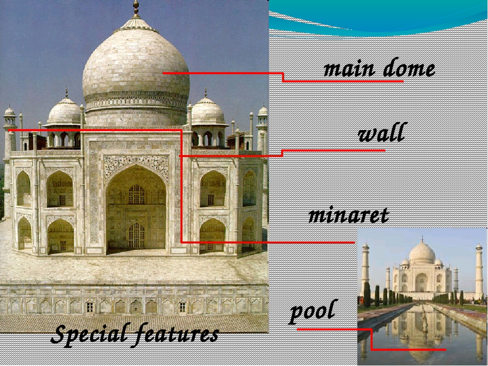 main dome wall minaret pool Special features