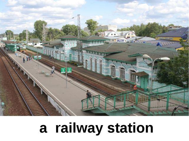 a railway station