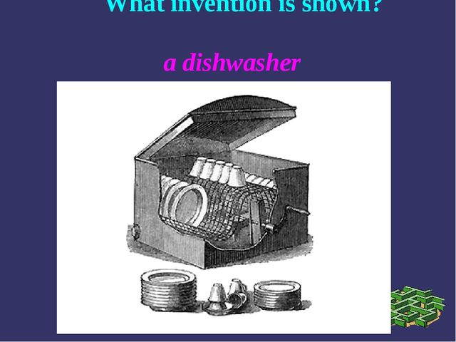 What invention is shown? a dishwasher