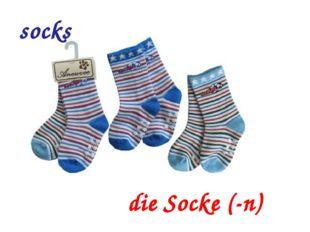 socks die Socke (-n)