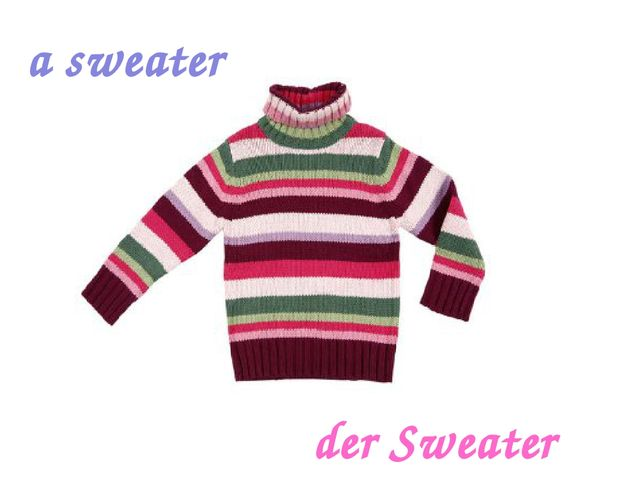 a sweater der Sweater