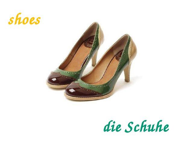 shoes die Schuhe
