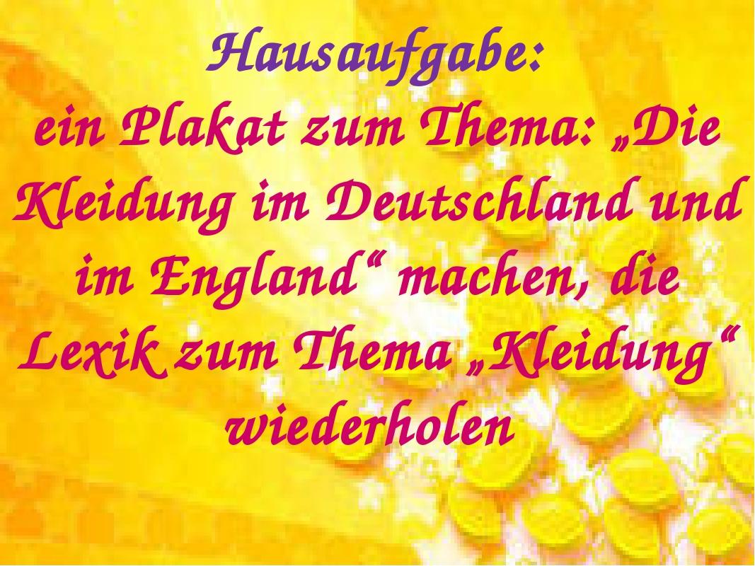 """Hausaufgabe: ein Plakat zum Thema: """"Die Kleidung im Deutschland und im Englan..."""