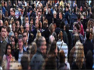 Плотность населения 21,9 человек на км². 87 % населения — шведы. Среди коренн