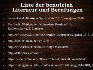 """Liste der benutzten Literatur und Berufungen Sammelband """"Russische Sprichwört"""