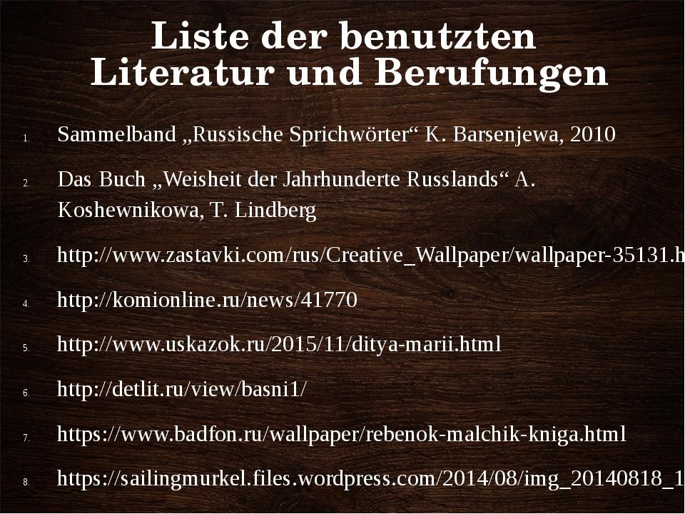 """Liste der benutzten Literatur und Berufungen Sammelband """"Russische Sprichwört..."""