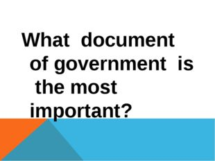 What document of government is the most important?