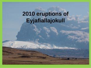 2010 eruptions of Eyjafiallajokull