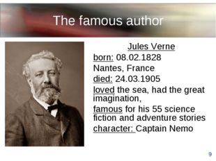 The famous author Jules Verne born: 08.02.1828 Nantes, France died: 24.03.190