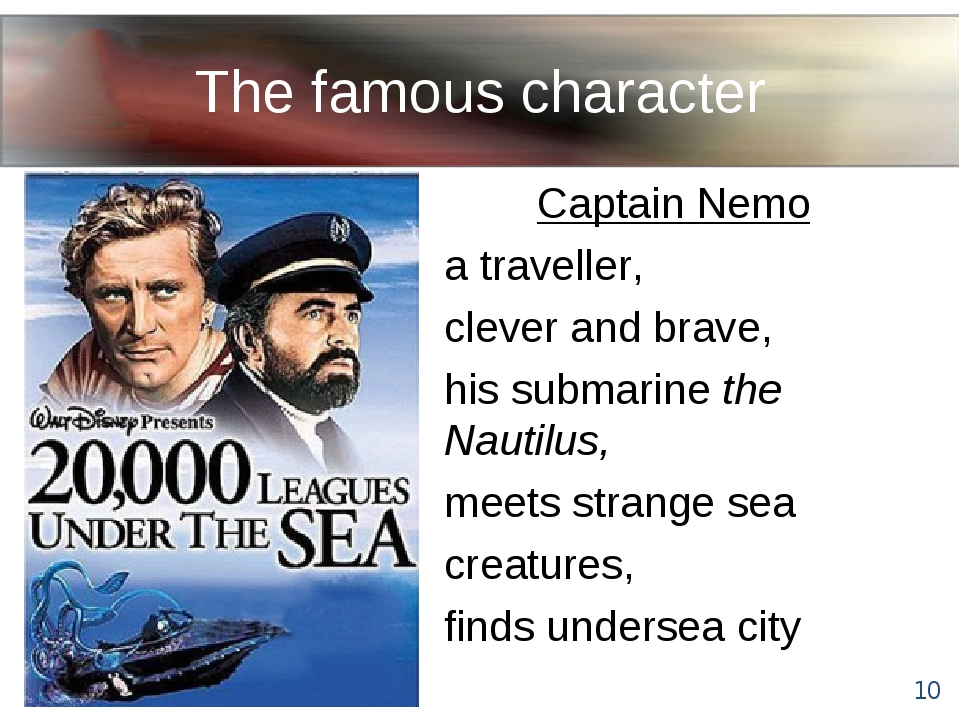 The famous character Captain Nemo a traveller, clever and brave, his submarin...