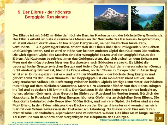 5 Der Elbrus - der höchste Berggipfel Russlands Der Elbrus ist mit 5.642 m H...