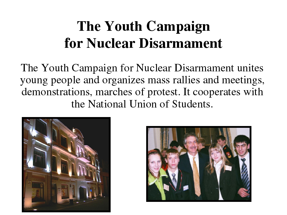 The Youth Campaign for Nuclear Disarmament unites young people and organizes...