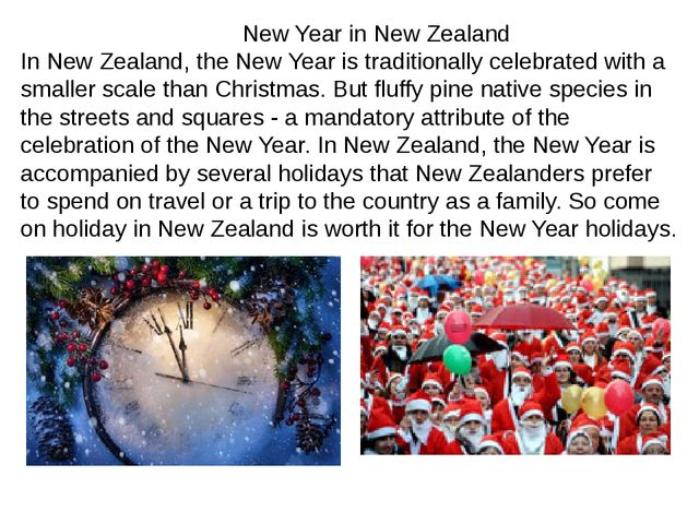 New Year in New Zealand In New Zealand, the New Year is traditionally celebr...