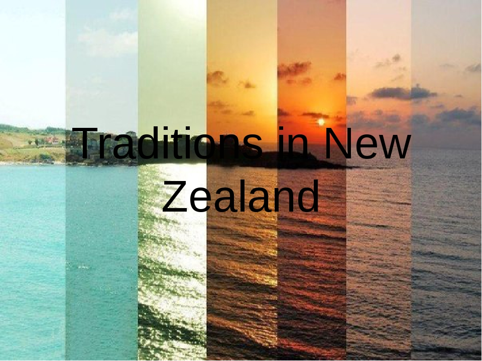 Traditions in New Zealand