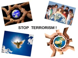 STOP TERRORISM !