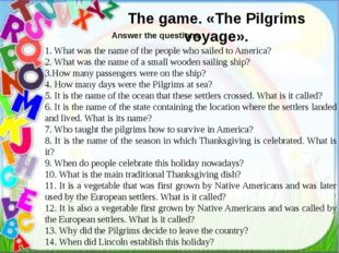 The game. «The Pilgrims voyage». 1. What was the name of the people who sail
