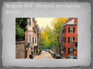 Beacon Hill- the most prestigious district