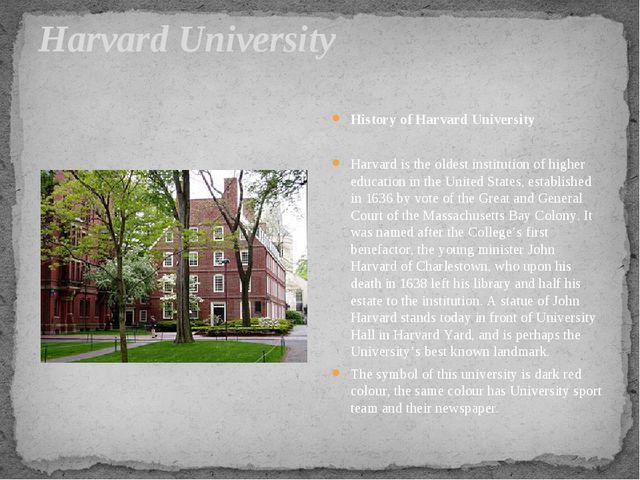 Harvard University History of Harvard University Harvard is the oldest instit...