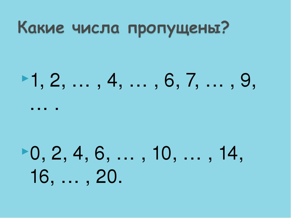 1, 2, … , 4, … , 6, 7, … , 9, … . 0, 2, 4, 6, … , 10, … , 14, 16, … , 20.