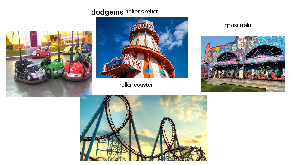 dodgems helter skelter ghost train roller coaster