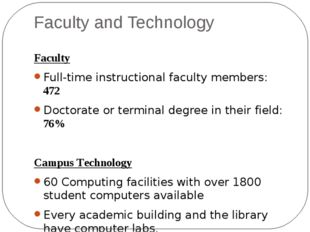 Faculty and Technology Faculty Full-time instructional faculty members:  	472