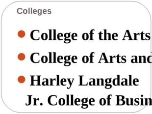 Colleges College of the Arts College of Arts and Sciences Harley Langdale Jr.