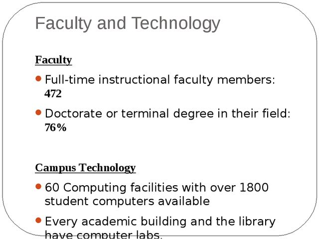 Faculty and Technology Faculty Full-time instructional faculty members:  	472...
