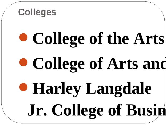 Colleges College of the Arts College of Arts and Sciences Harley Langdale Jr....