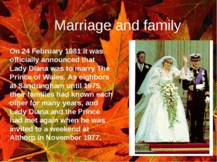Marriage and family . On 24 February 1981 it was officially announced that La