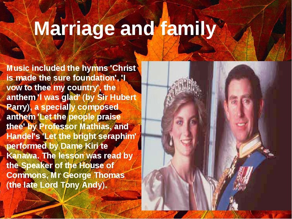 Marriage and family . Music included the hymns 'Christ is made the sure found...