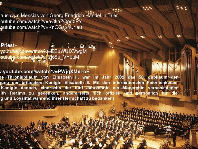 «Halleluja» aus dem Messias von Georg Friedrich Händel in Trier http://www.yo...