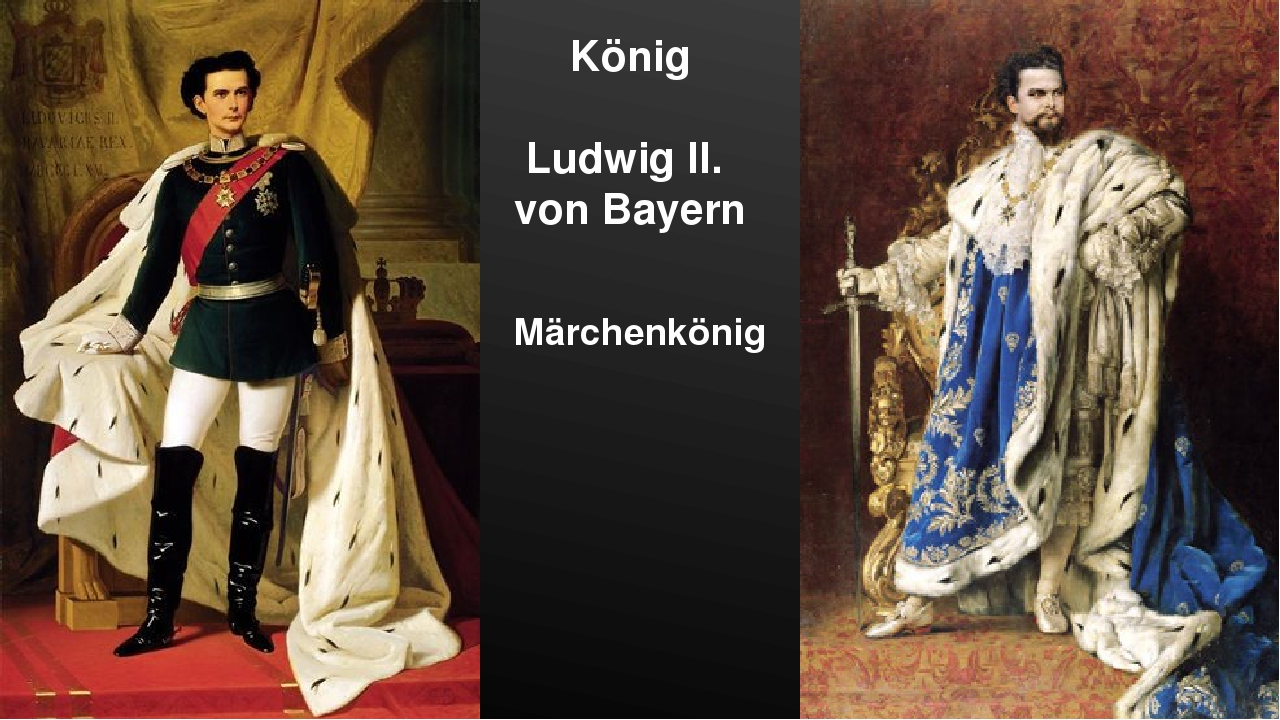König Ludwig II. von Bayern Märchenkönig