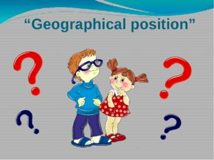 """Geographical position"""