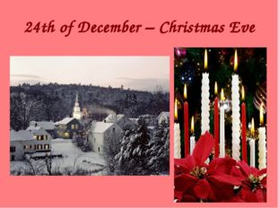 24th of December – Christmas Eve