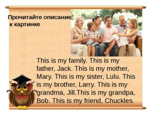 This is my family. This is my father, Jack. This is my mother, Mary. This is