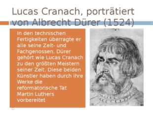 Lucas Cranach, porträtiert von Albrecht Dürer (1524) In den technischen Ferti
