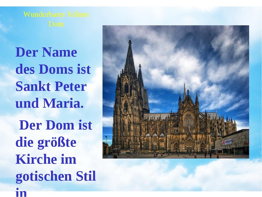 Wunderbarer Kölner Dom Der Name des Doms ist Sankt Peter und Maria. Der Dom i...