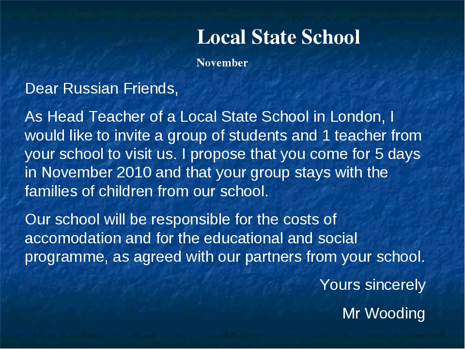 Local State School November Dear Russian Friends, As Head Teacher of a Local...