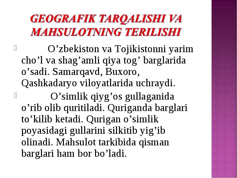 O'zbеkiston va Tojikistonni yarim cho'l va shag'amli qiya tog' barglarida o'...
