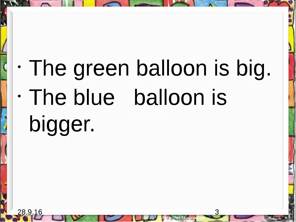 The green balloon is big. The blue balloon is bigger.
