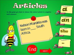 10 9 8 7 6 5 4 3 2 1 End In this game you have to choose the correct article