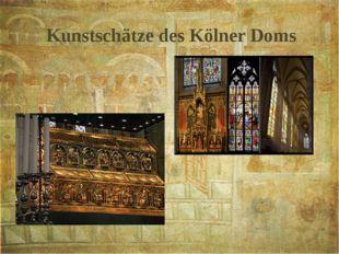 Kunstschätze des Kölner Doms