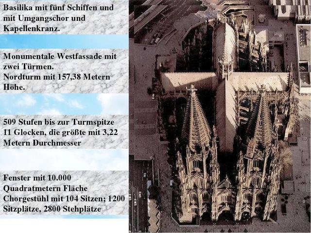 Basilika mit fünf Schiffen und mit Umgangschor und Kapellenkranz. Monumentale...