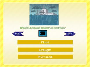 Try Again Try Again Great Job! Drought Hurricane Flood 30 29 28 27 26 25 24 2