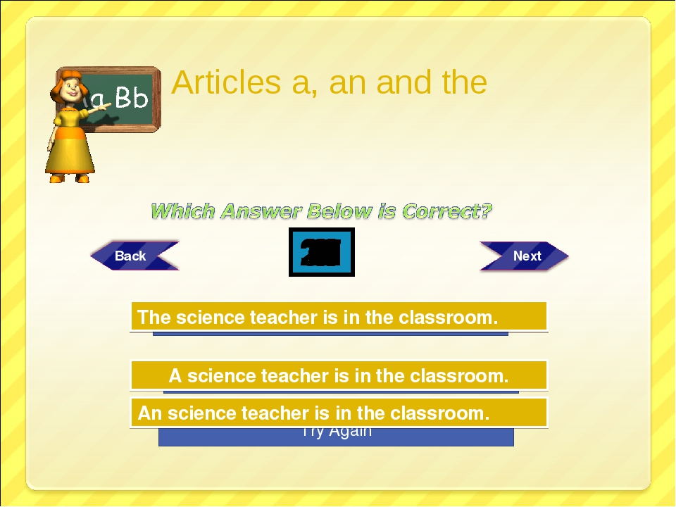 Try Again Try Again Great Job! A science teacher is in the classroom. An scie...
