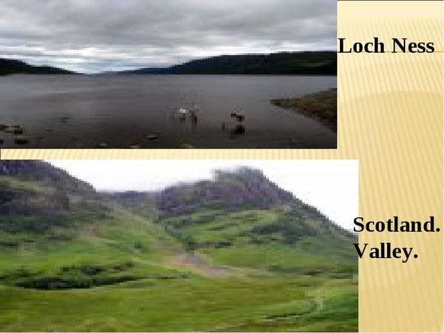 Loch Ness Scotland. Valley.